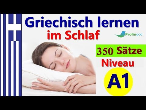 Griechisch Lernen Im Schlaf   Die Wichtigsten Griechisch Sätze Und Wörter   #Prolingoo_German