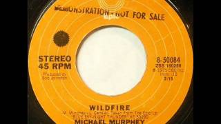 Soft Rock Michael Murphy - Wildfire (1975)