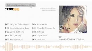 Cansu - Hangimiz Daha Yorgun (Official Audio)