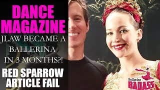 Jennifer Lawrence Became a Ballerina (in 3 Months)?! 2018 Red Sparrow Rant & Dance Magazine Fail