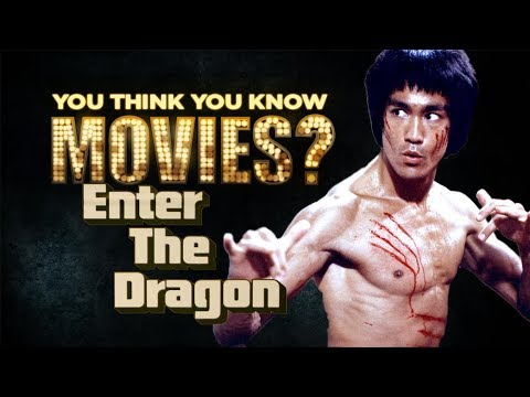 Enter The Dragon - You Think You Know Movies?