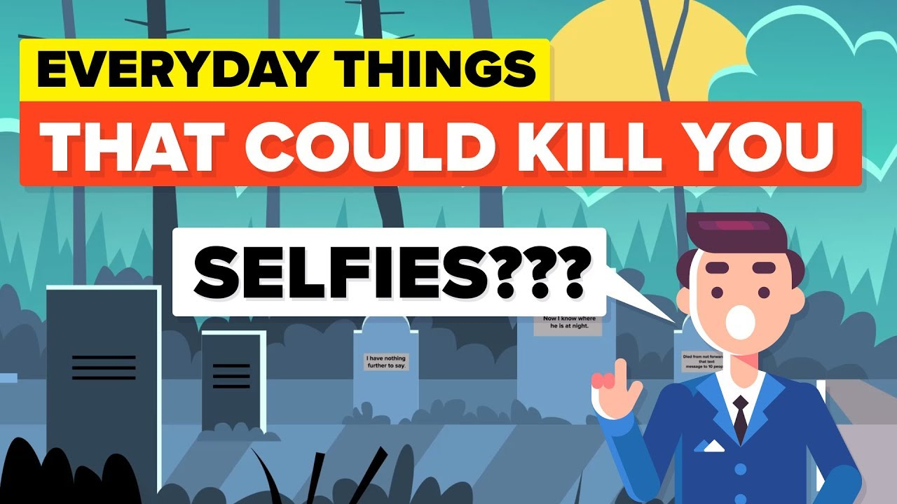 These Everyday Things Will One Day Kill You