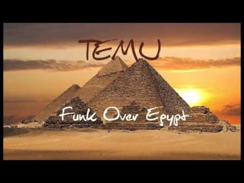 Funk Over Egypt- TEMU