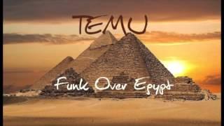 Funk Over Egypt- TEMU Thumbnail