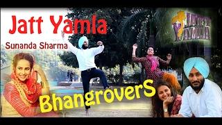 JATT YAMLA || SUNANDA SHARMA || Bhangra By Bhangrovers || HD || 1080p