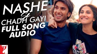Nashe Si Chadh Gayi Full Song Audio  Befikre  Arijit Singh  Vishal And Shekhar