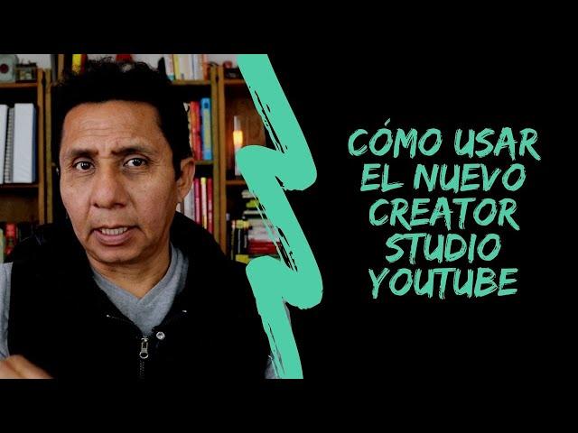 Nuevo Creator Studio de Youtube: Panel de control del canal