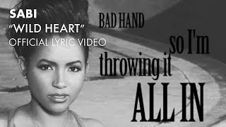 Sabi - Wild Heart (Official Lyric Video) [Audio]