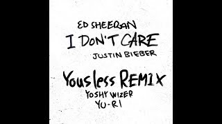 Ed Sheeran Justin Bieber I Don 39 t Care Yousless Remix.mp3