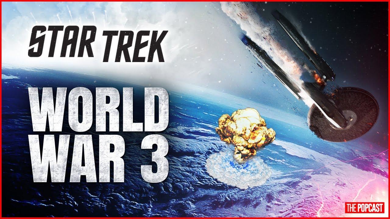 Star Trek's WORLD WAR 3 Prediction Could be True?