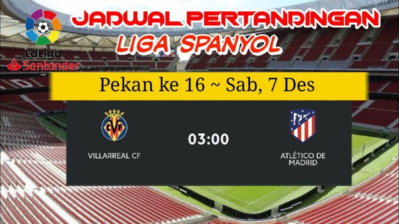 Jadwal lengkap liga spanyol malam ini pekan ke 16 (2019 ...