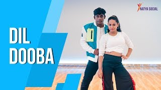 Dil Dooba | Dance Choreography | Ft. Sneha Kapoor | Natya Social