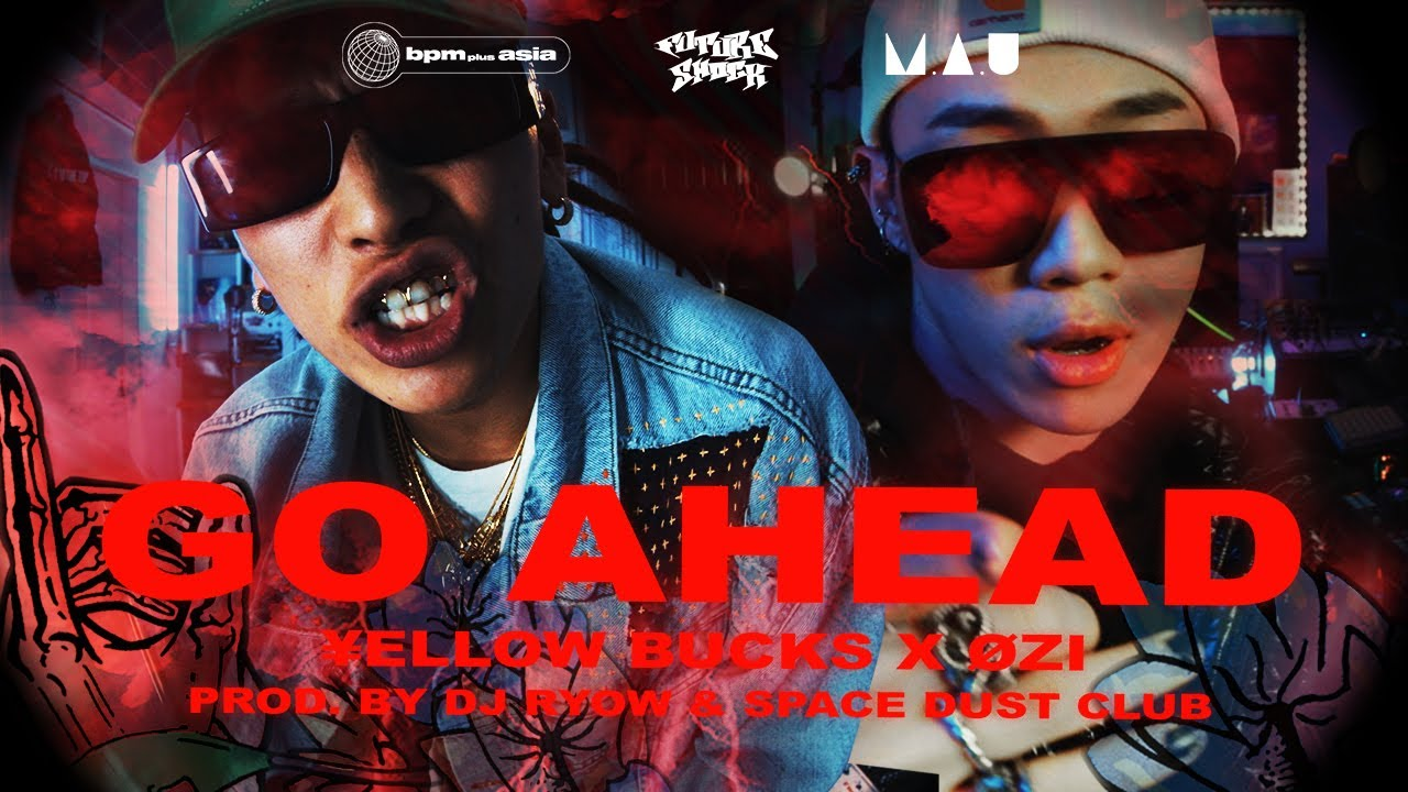 Download ¥ellow Bucks & ØZI – Go Ahead (Official Music Video)