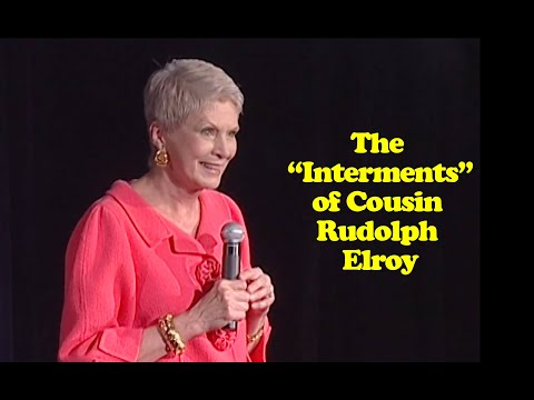 "jeanne-robertson-|-the-""interments""-of-cousin-rudolph-elroy"
