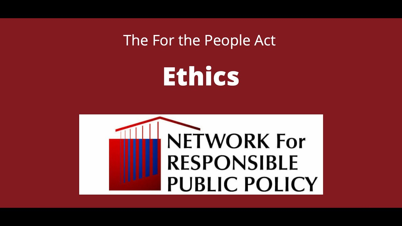 For the People Act Explained: Ethics