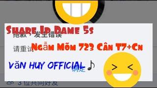 Share Ip Dame 723 Cân  T7+Cn Die 5s-Văn Huy Official