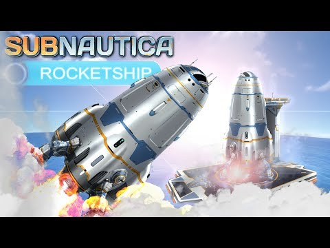 Subnautica - BUILDING THE ROCKET SHIP, END GAME, LAUNCH PAD, COCKPIT & MORE! - Experimental Gameplay