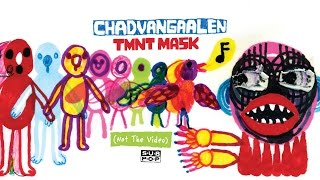 Watch Chad Vangaalen Tmnt Mask video