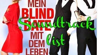 Mein Blind Date mit dem Leben Soundtrack list