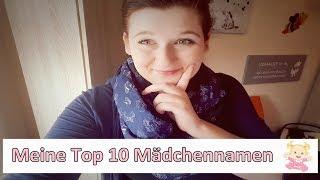 10 MÄDCHENNAMEN, die es NICHT geworden sind! 👶🙆 TammisBlog ♥