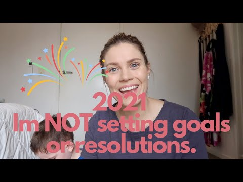 2021 New Year.  Why I'm not setting goals or resolutions