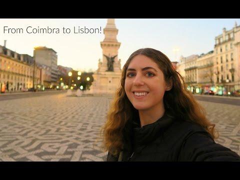 Goodbye Coimbra, Hello Lisbon