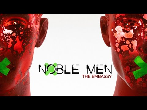 NOBLE MEN - THE EMBASSY (Official Album Trailer - PROLOGUE)