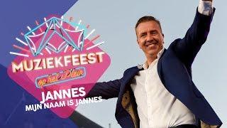 Jannes - Mijn naam is Jannes | Sterren Muziekfeest op het Plein