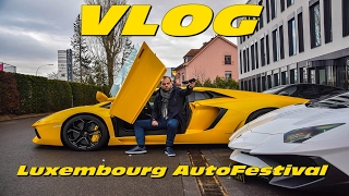 VLOG : AUTO FESTIVAL LUXEMBOURG (918 Spyder / Aventador Sv / Vanquish S ...)