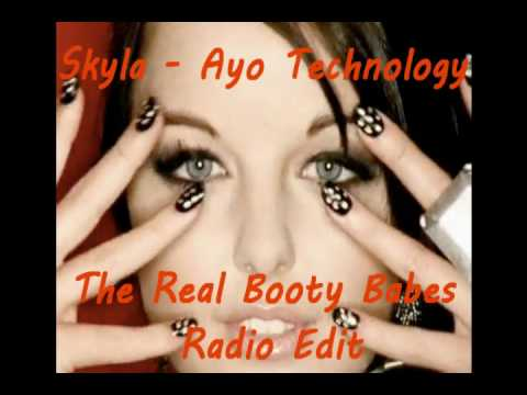 Skyla – Ayo Technology (The Real Booty Babes Radio Edit) [HQ]