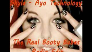 Skyla - Ayo Technology (The Real Booty Babes Radio Edit) [HQ]
