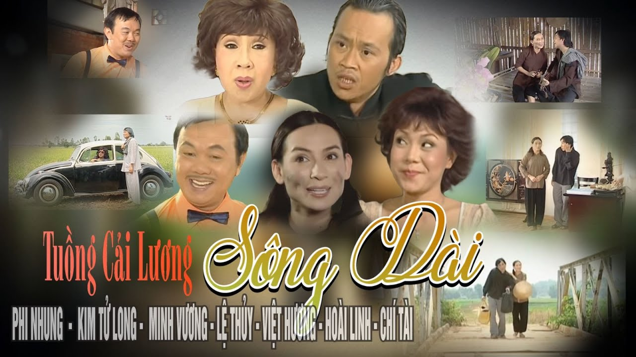 VAN SON 😊SÔNG DÀI | Phi Nhung - Kim T Long - Chí Tài - Hoài Linh - Việt Hương - Minh Vương -Lệ Thủy