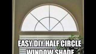 DIY Half Circle Window Shade Cover Tutorial