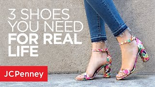 3 Must Have Shoes For Real Life: Fashion Hacks and Tips from JCPenney