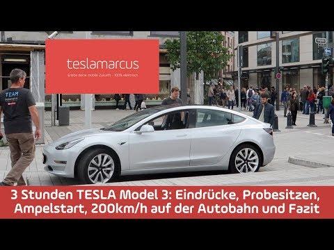 3 Stunden TESLA Model 3: Eindrücke, Probesitzen, Ampelstart, 200 km/h Autobahn und Fazit