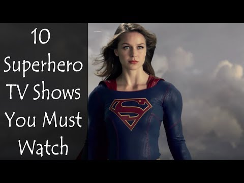 10 Superhero TV s You Must Watch