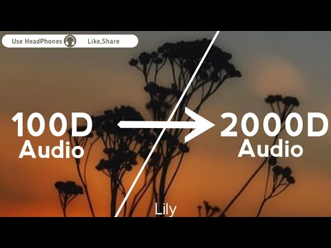 alan-walker---lily(2000d-audio-|not|-100d-audio)ft.-k-391-&-emelie-hollow,use-headphones-|-share