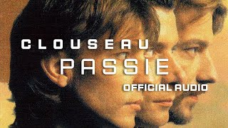 Clouseau  Passie [Official Audio]
