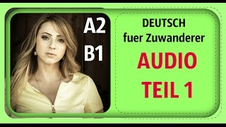 DEUTSCH TEST -  A2/B1 - AUDIO-  TEIL 1