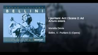 I puritani: Act I Scene 2: Ad Arturo onore