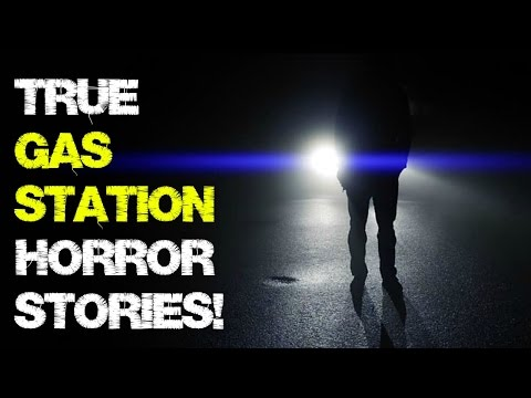 7 Gas Station TRUE horror stories! | Terrifying nightmare stories!