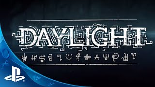 Daylight: Don't Look Back