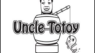 Uncle Totoy