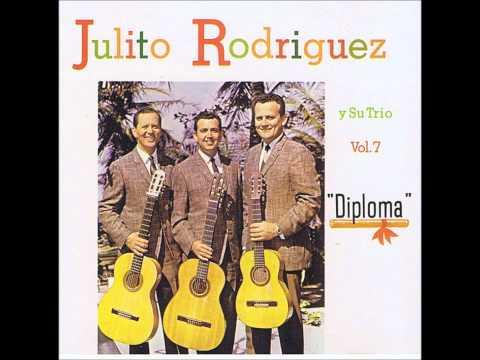 Julito Rodríguez y su trio,  Diploma disco completo