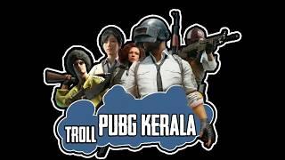 Troll PUBG Kerala