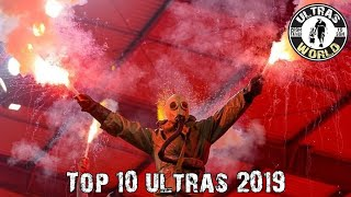 Top-10 Ultras of 2019 || Ultras World