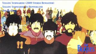 Yellow Submarine In Pepperland (2009 Stereo Remaster)