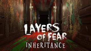 NoThx playing Layers of Fear: Inheritance EP01