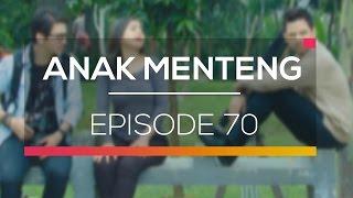 Anak Menteng - Episode 70