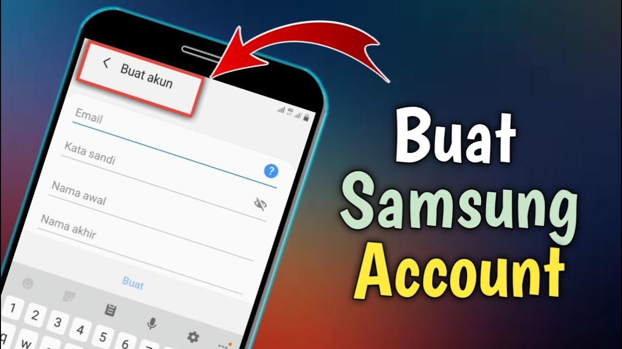 Cara Membuat Samsung Account 2020 Youtube